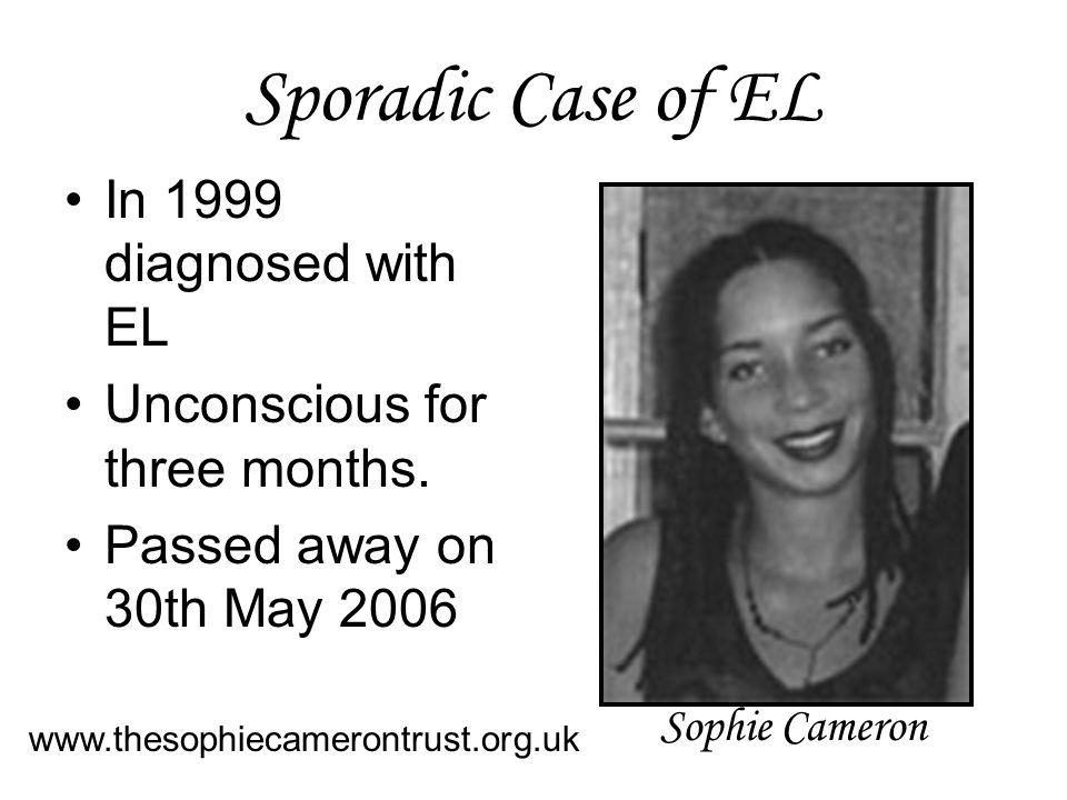 Sporadic Case of EL In 1999 diagnosed with EL
