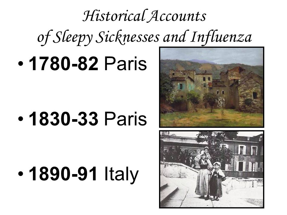 Historical Accounts of Sleepy Sicknesses and Influenza