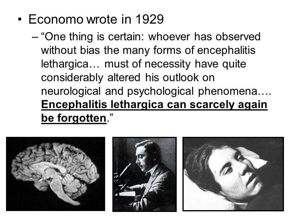 Economo wrote in 1929