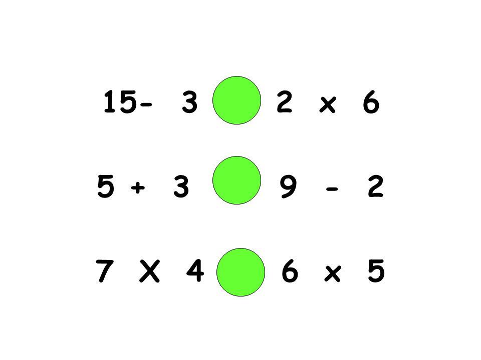 - 3 2 x 6 + 3 9 - 2 7 X 4 6 x 5