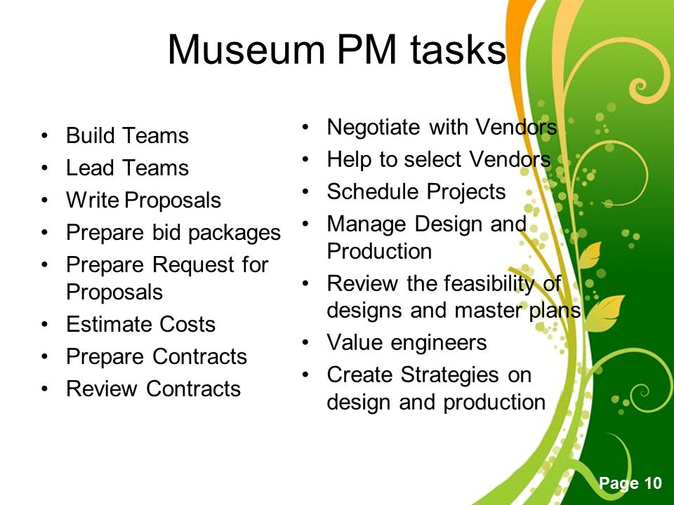 Museum PM tasks Negotiate with Vendors Build Teams