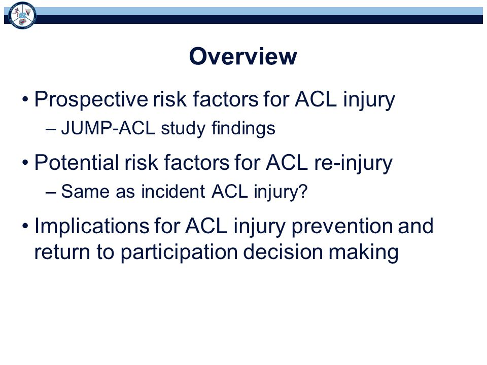 Overview Prospective risk factors for ACL injury
