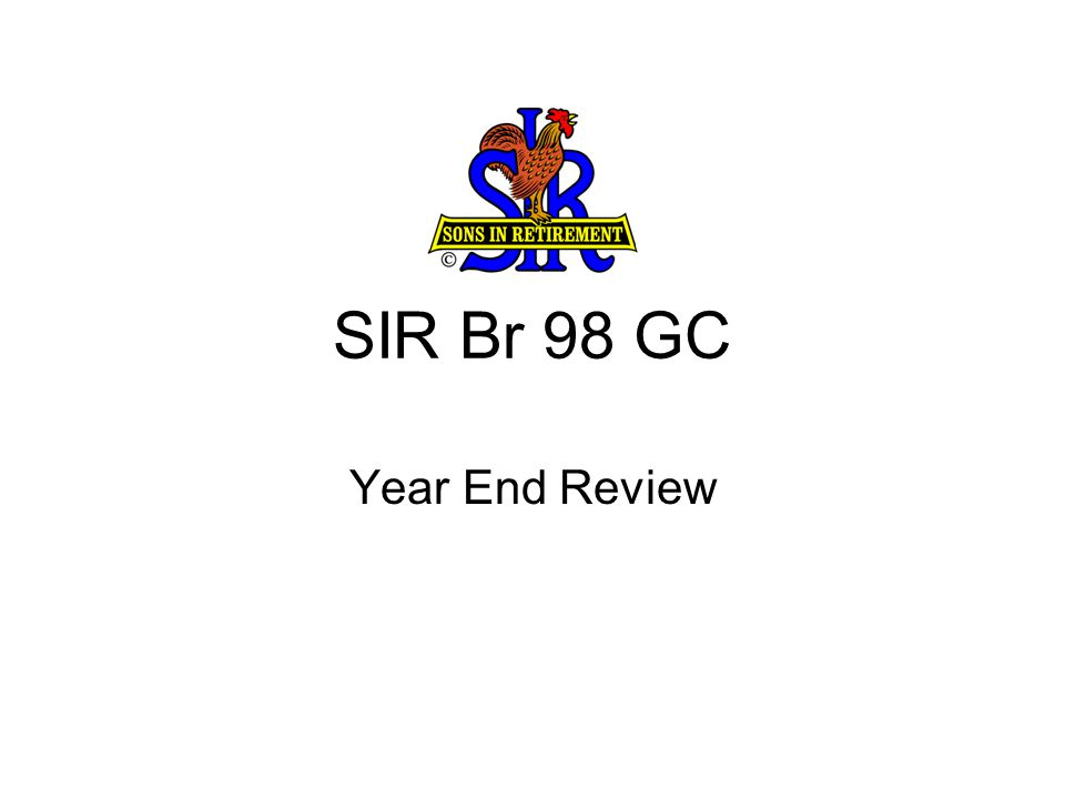 SIR Br 98 GC Year End Review