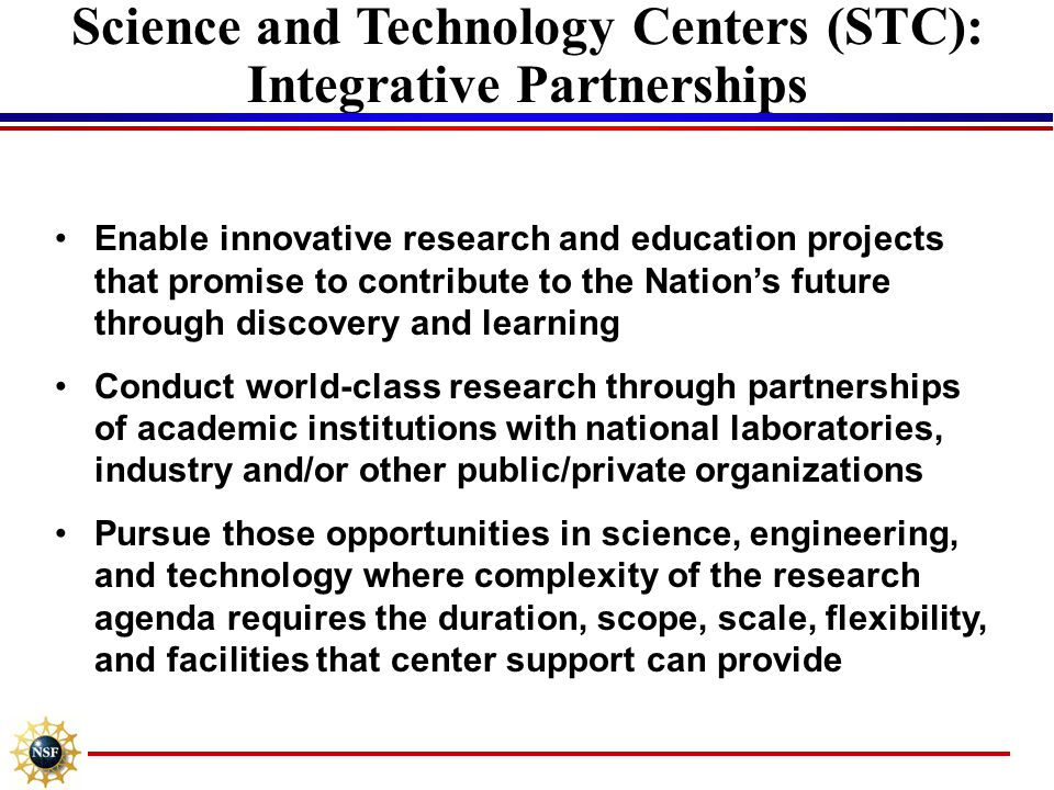 Science and Technology Centers (STC): Integrative Partnerships