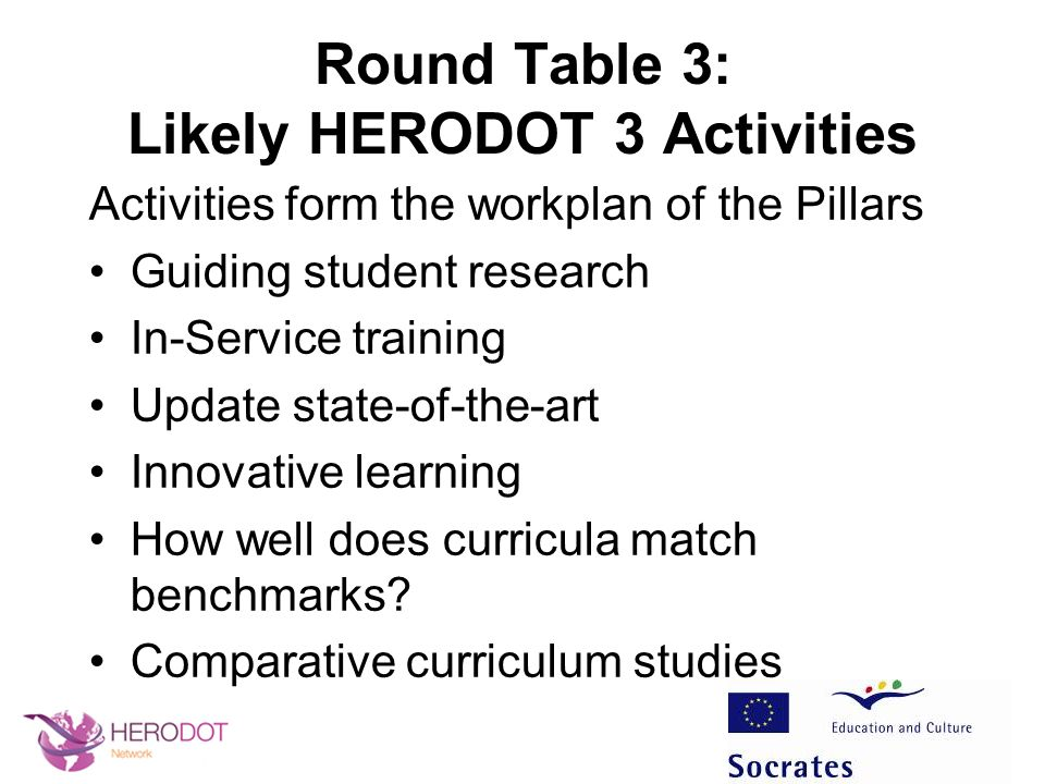 Round Table 3: Likely HERODOT 3 Activities