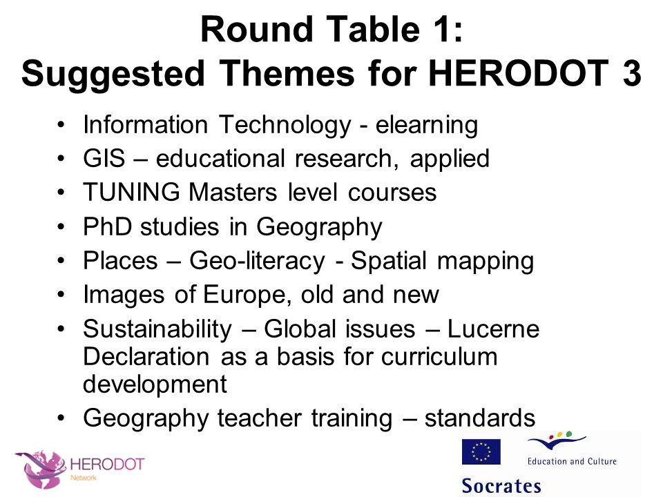 Round Table 1: Suggested Themes for HERODOT 3