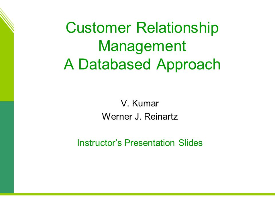 Customer Relationship Management A Databased Approach