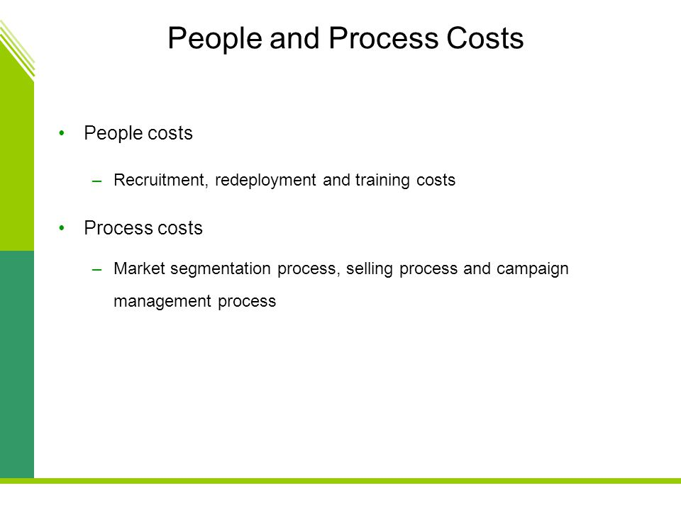 People and Process Costs