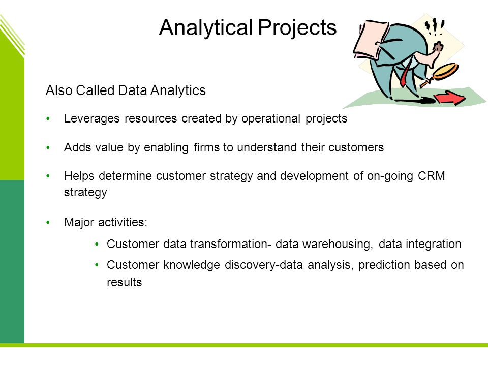 Analytical Projects Also Called Data Analytics
