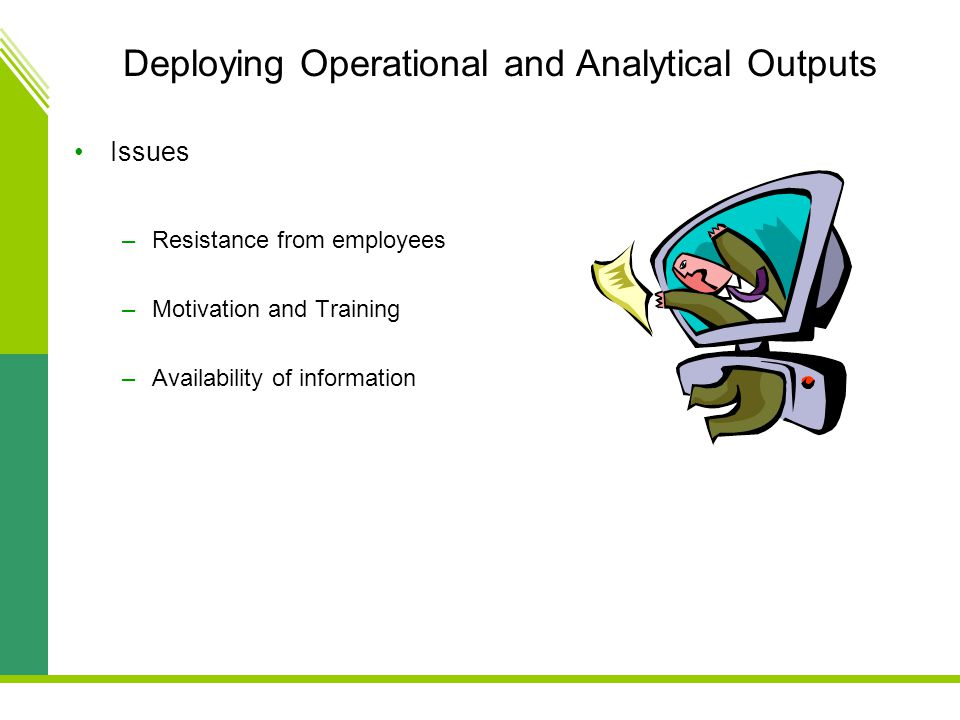 Deploying Operational and Analytical Outputs