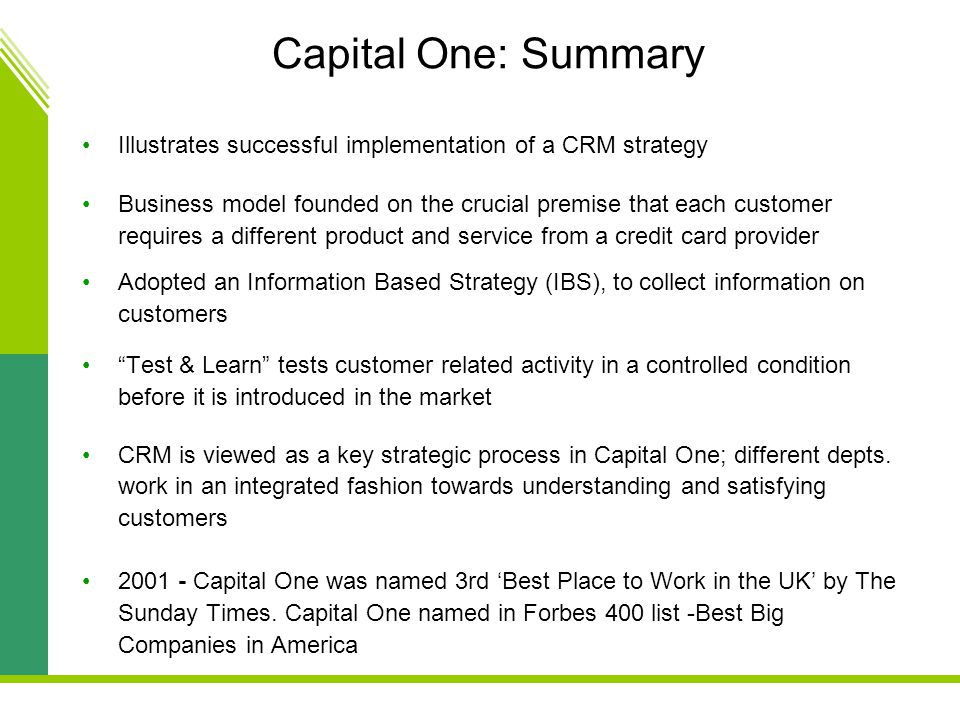 Capital One: Summary Illustrates successful implementation of a CRM strategy.
