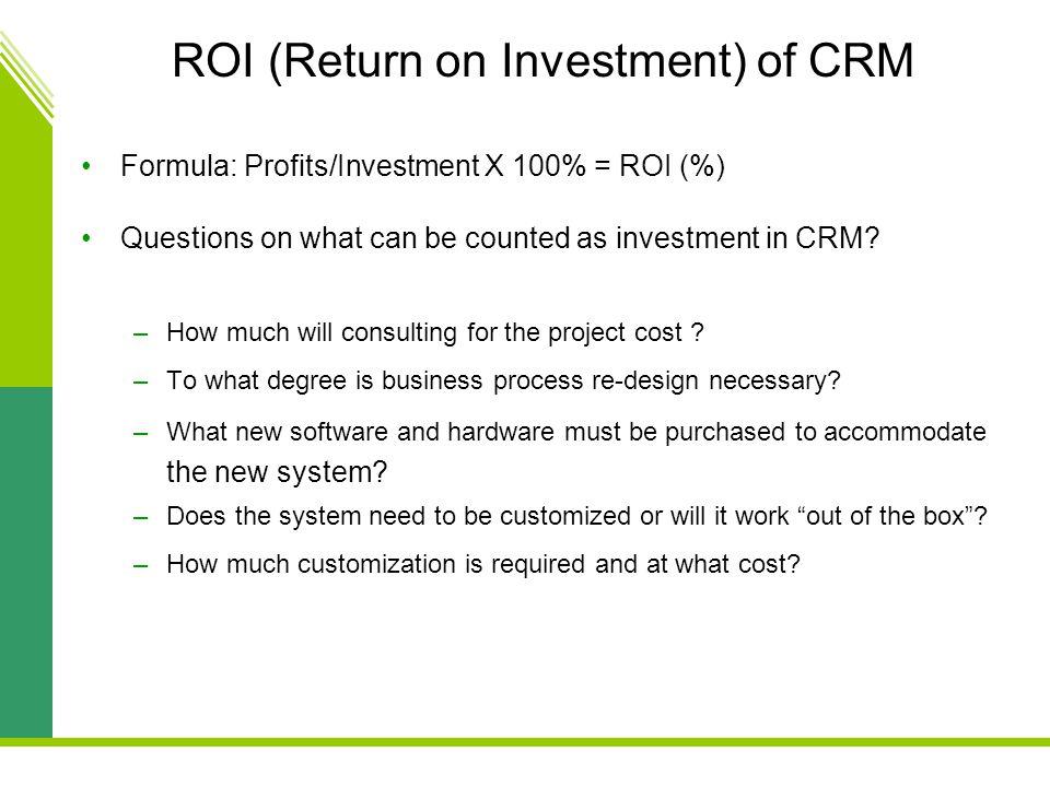 ROI (Return on Investment) of CRM