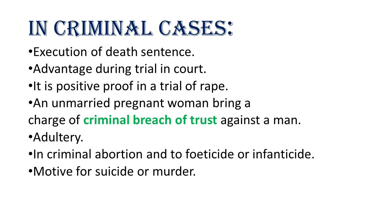 In Criminal cases: Execution of death sentence.