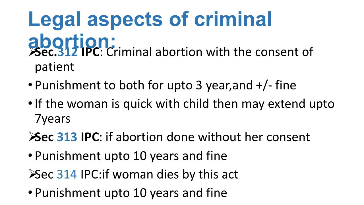 Legal aspects of criminal abortion:
