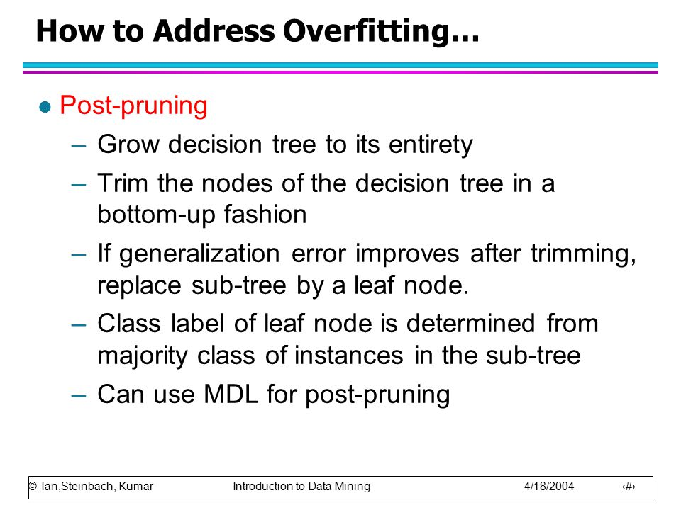 How to Address Overfitting…