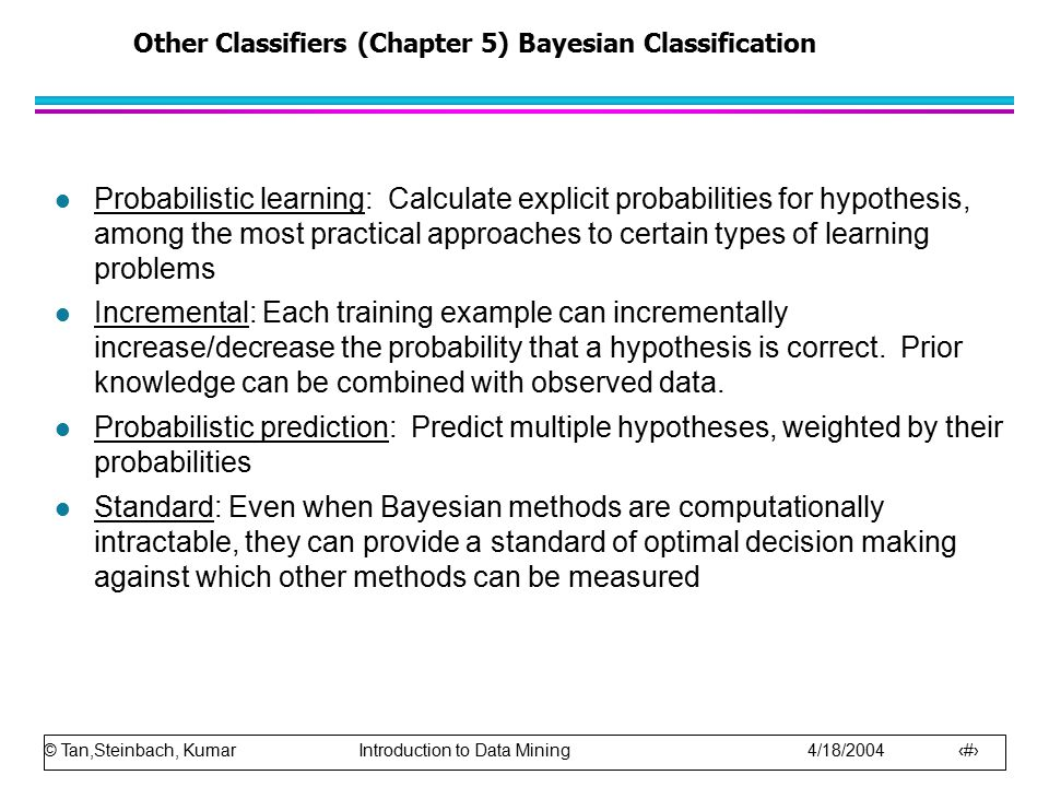 Other Classifiers (Chapter 5) Bayesian Classification