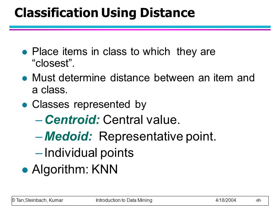 Classification Using Distance