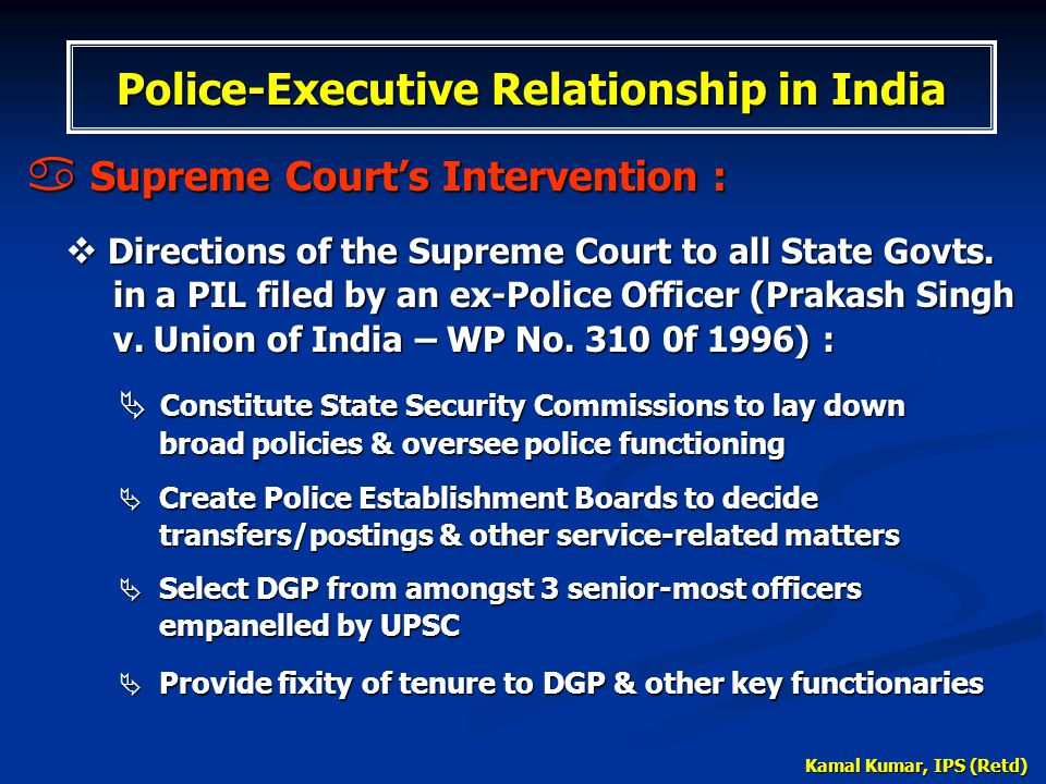 Police-Executive Relationship in India