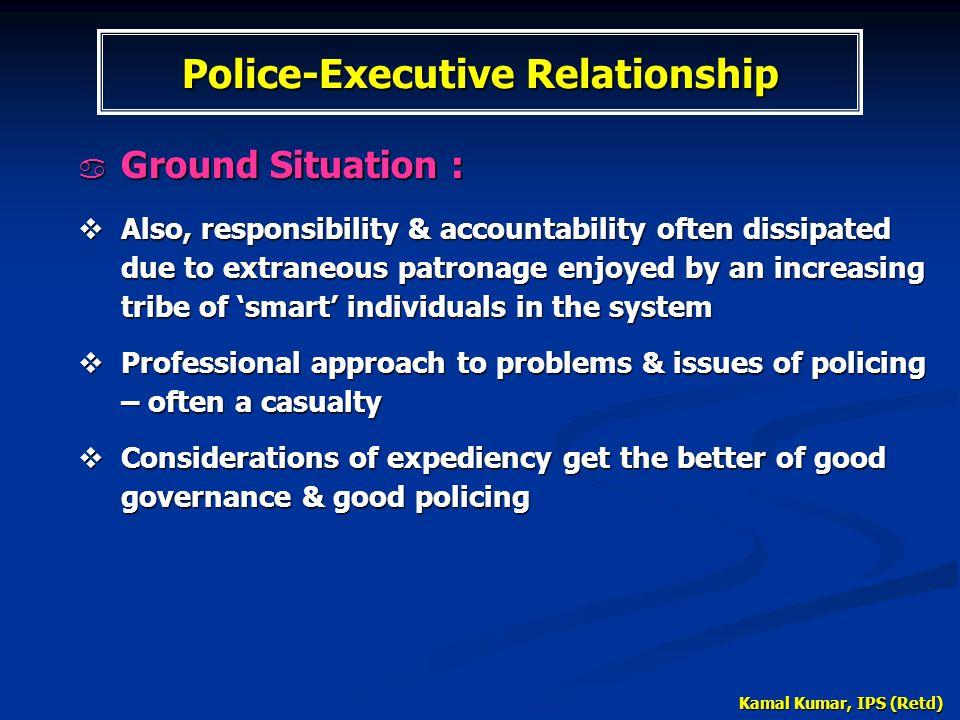 Police-Executive Relationship