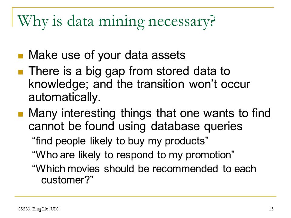 Why is data mining necessary