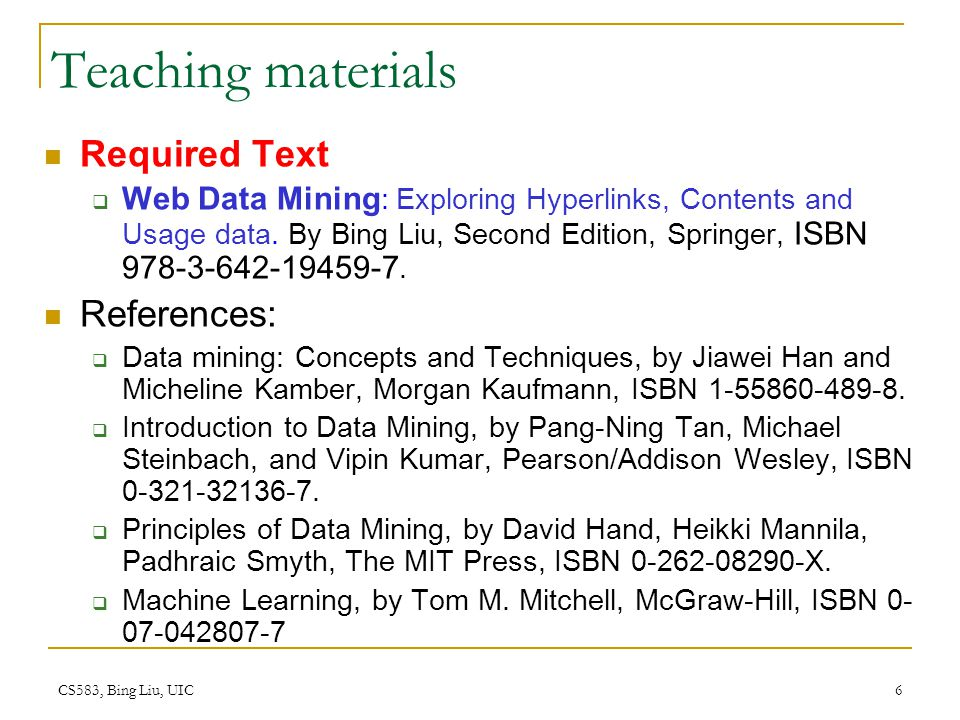 Teaching materials Required Text References: