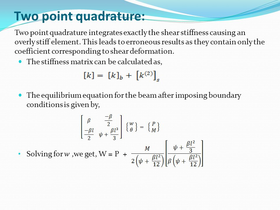 Two point quadrature: