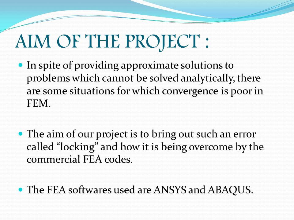 AIM OF THE PROJECT :