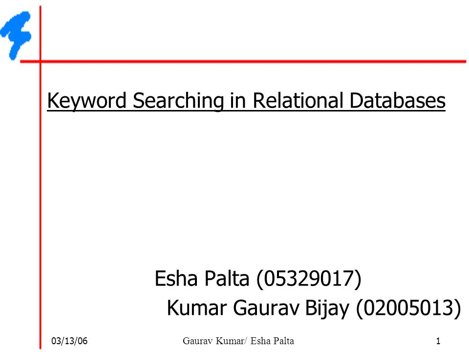 Keyword Searching in Relational Databases