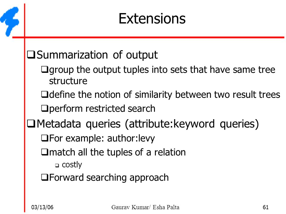 Extensions Summarization of output