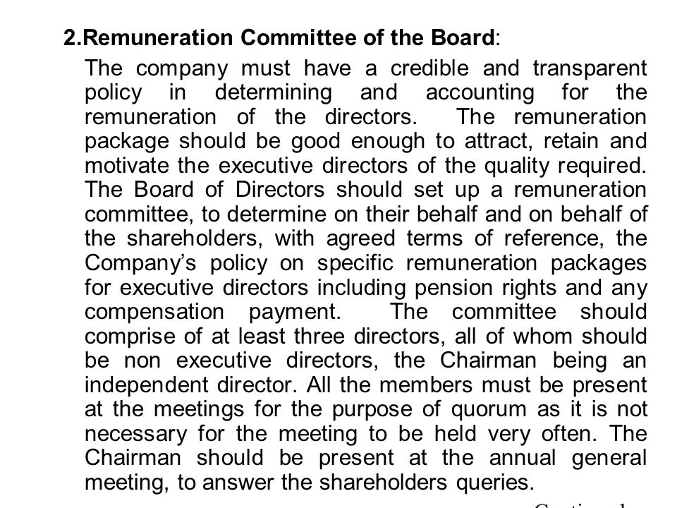 2.Remuneration Committee of the Board: