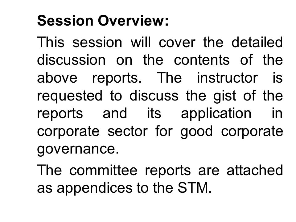 The committee reports are attached as appendices to the STM.