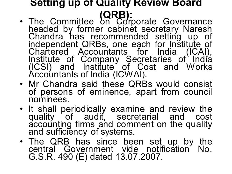 Setting up of Quality Review Board (QRB):
