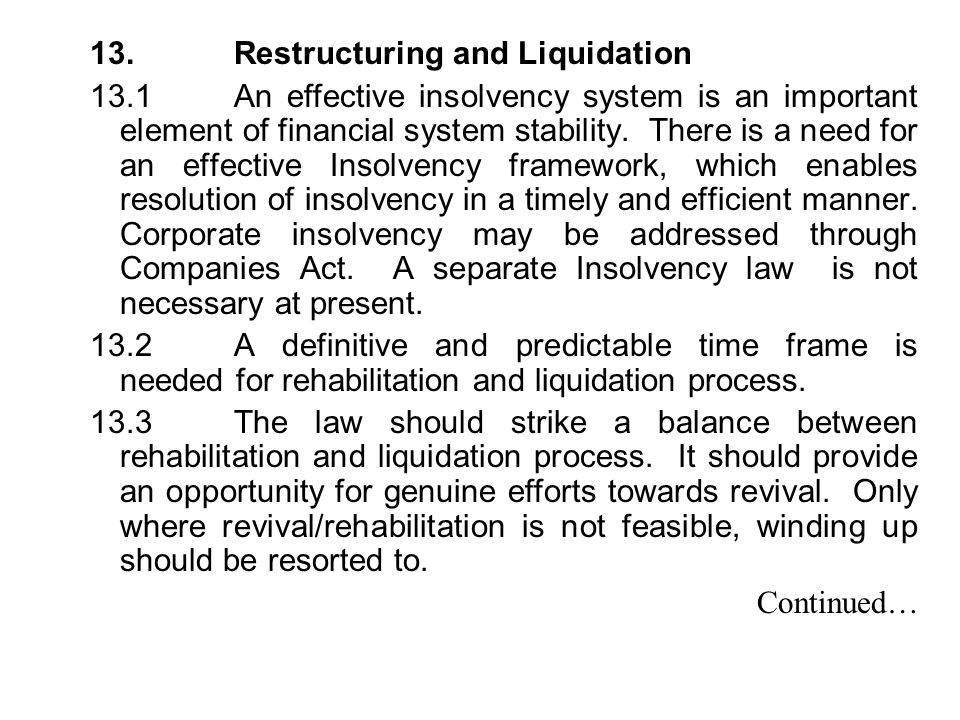 13. Restructuring and Liquidation