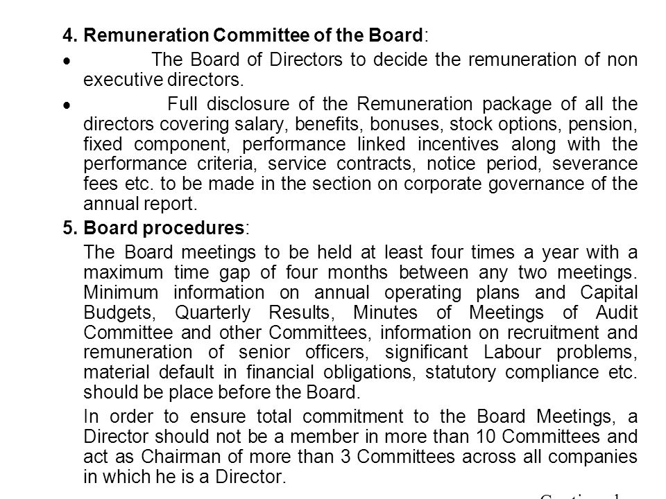 4. Remuneration Committee of the Board: