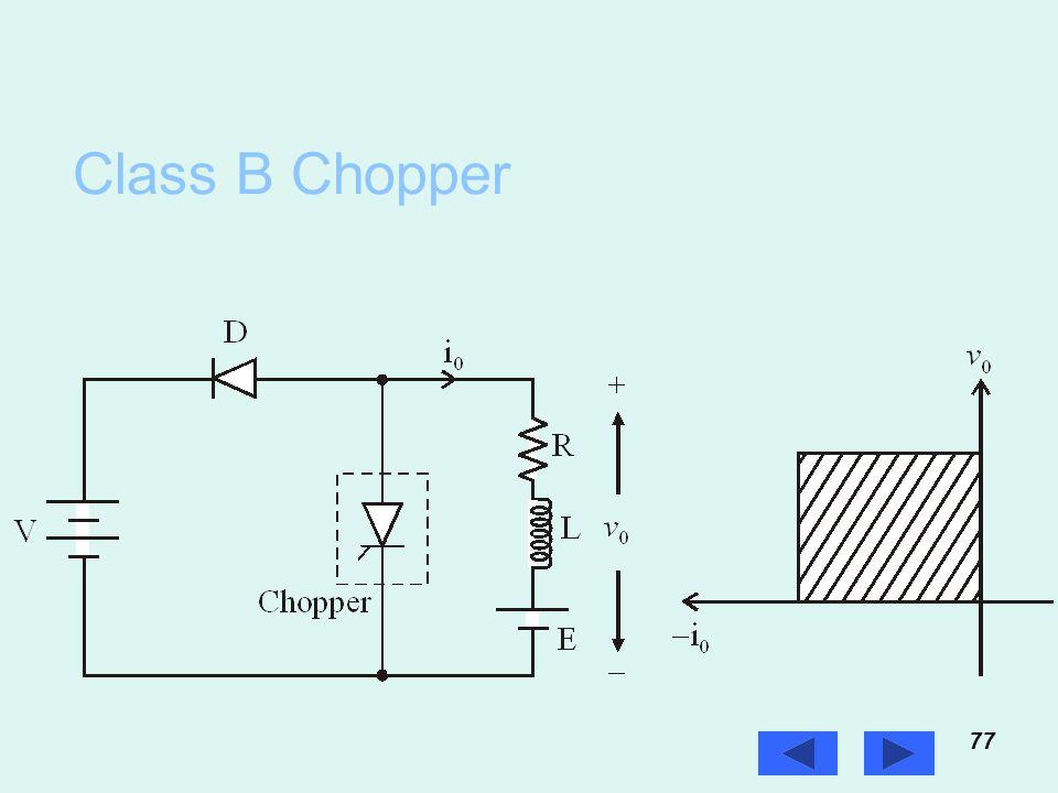 Class B Chopper 77 Prof. T.K. Anantha Kumar, E&E Dept., MSRIT