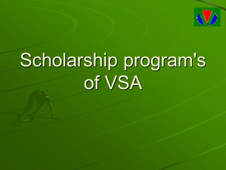 Scholarship program s of VSA