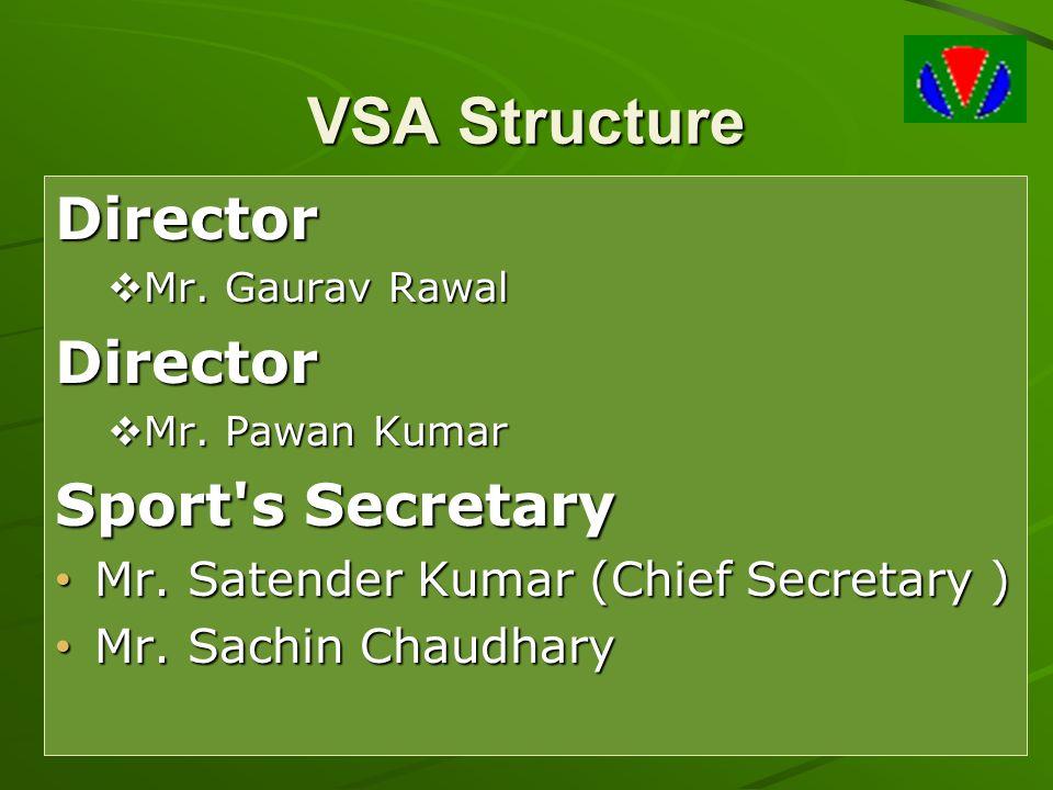 VSA Structure Director Sport s Secretary