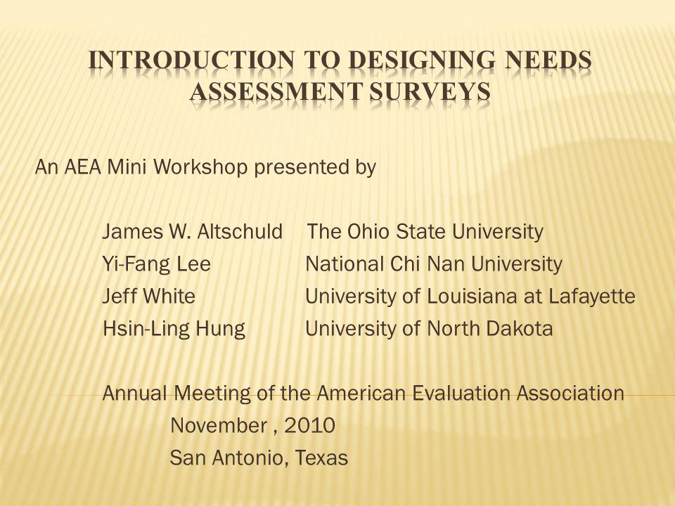 Introduction to Designing Needs Assessment Surveys