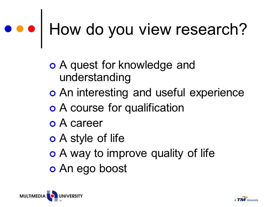 How do you view research