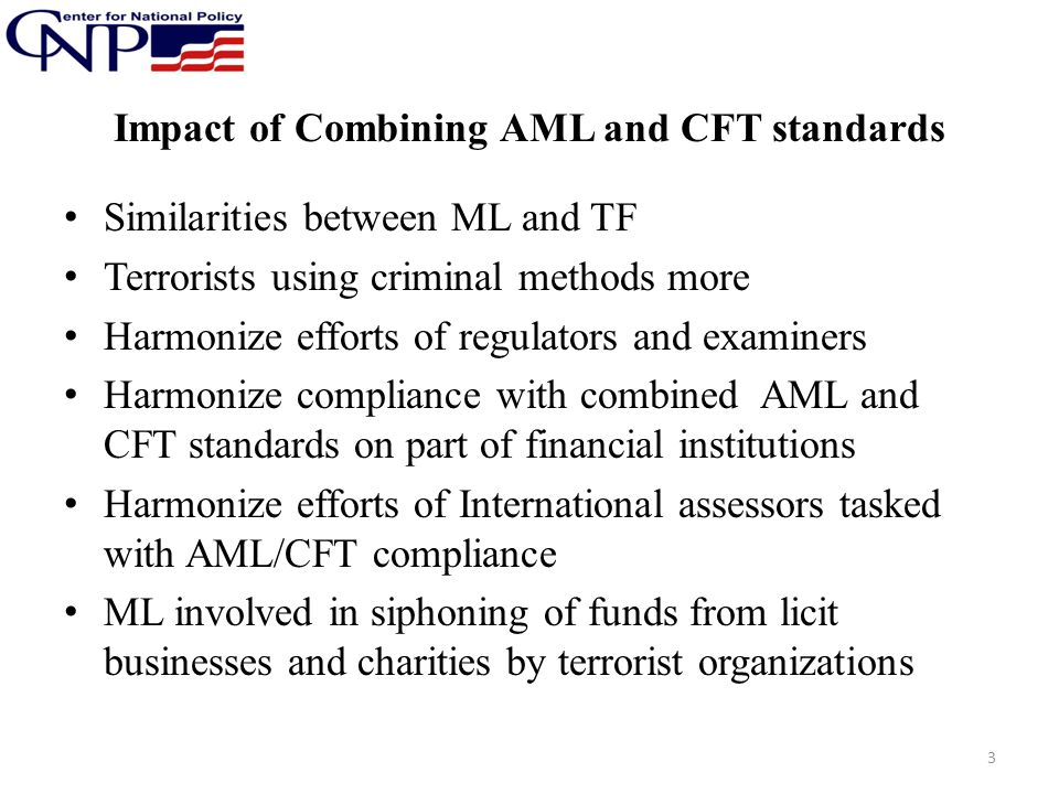 Impact of Combining AML and CFT standards