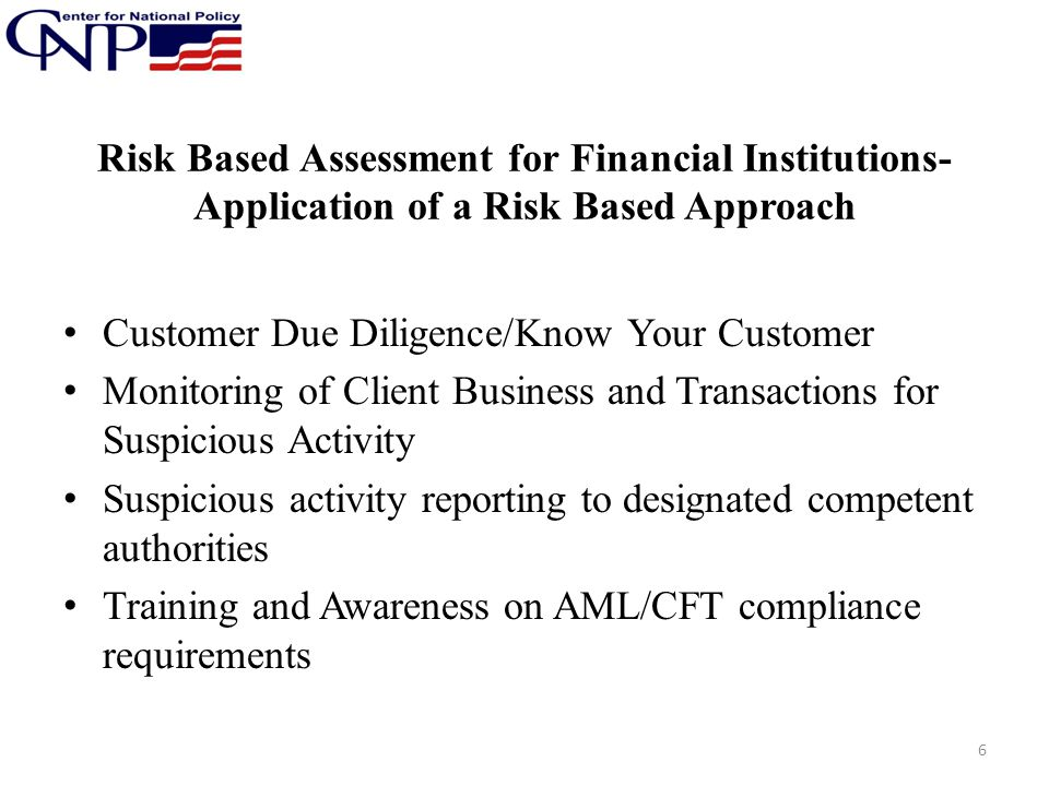 Risk Based Assessment for Financial Institutions-Application of a Risk Based Approach