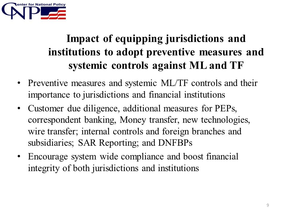 Impact of equipping jurisdictions and institutions to adopt preventive measures and systemic controls against ML and TF