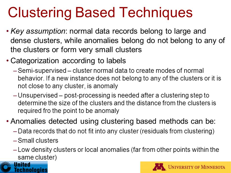 Clustering Based Techniques