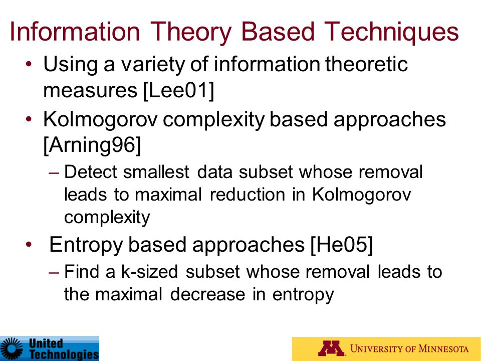 Information Theory Based Techniques