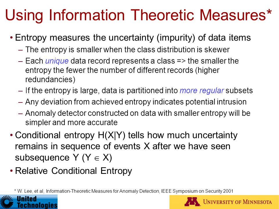 Using Information Theoretic Measures*