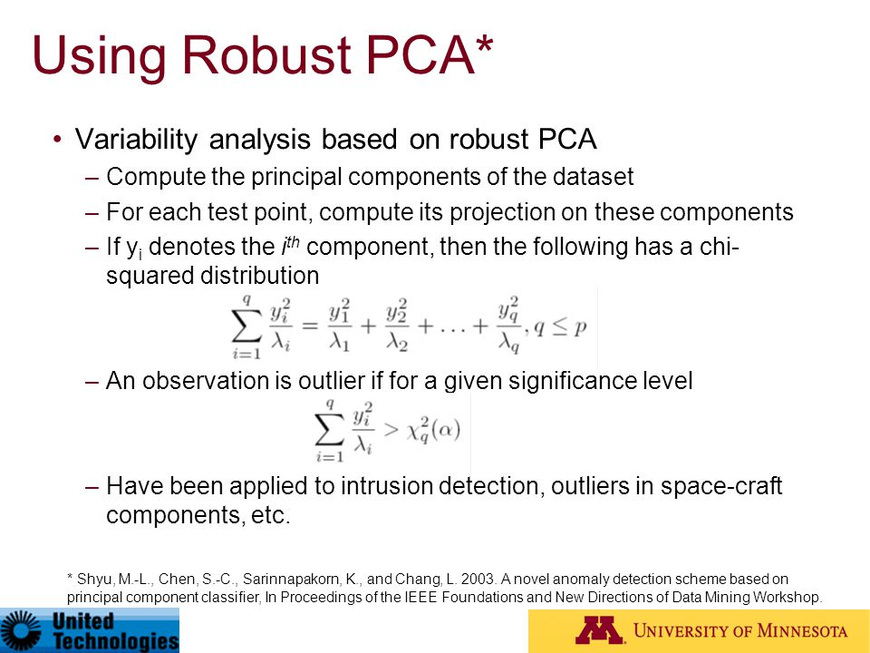 Using Robust PCA* Variability analysis based on robust PCA