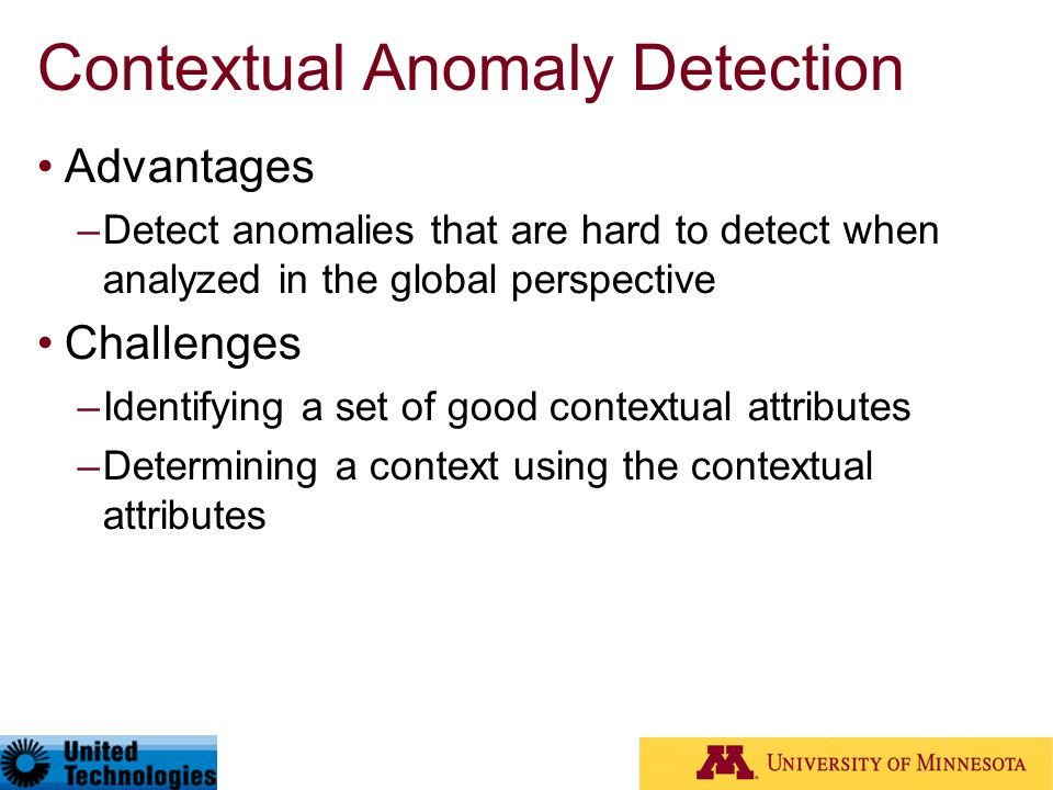 Contextual Anomaly Detection