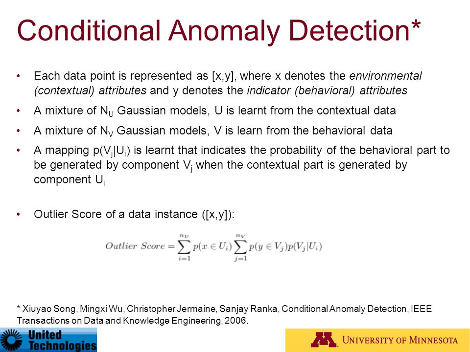 Conditional Anomaly Detection*