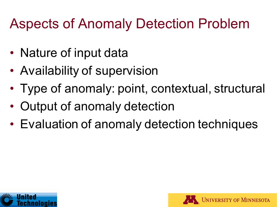 Aspects of Anomaly Detection Problem