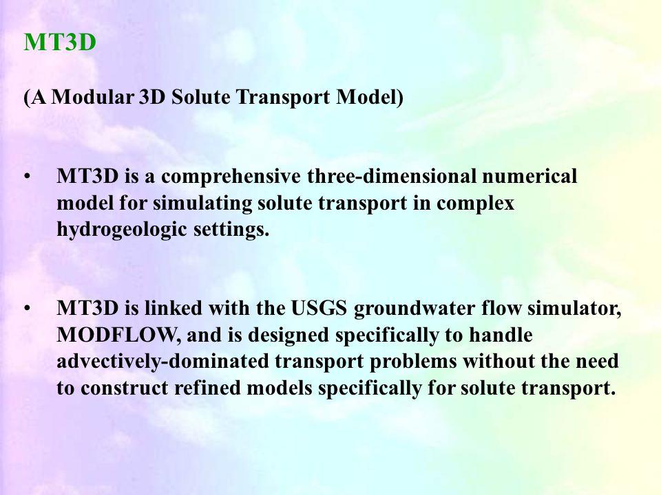 MT3D (A Modular 3D Solute Transport Model)